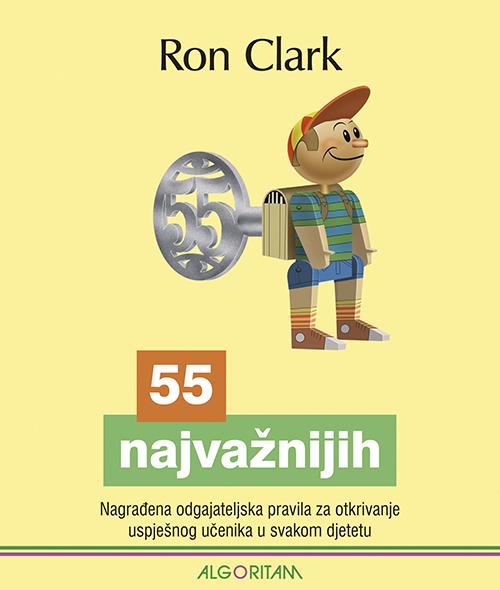 55 NAJVAŽNIJIH- Nagrađena odgajateljska pravila za otkrivanje uspješnog učenika u svakom djetetu